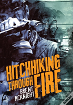 Wook.pt - Hitchhiking Through Fire