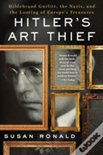 Hitlers Art Thief