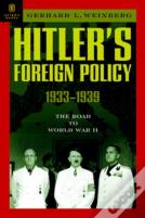 Hitler'S Foreign Policy 1933 - 1939