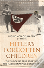 Hitlers Forgotten Children