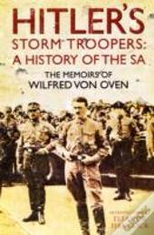 Hitlers Storm Troopers History Of The Sa