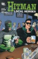Hitman Tp Vol 03 Local Heroes