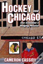 Hockey And Chicago