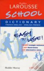 Hodder Larousse School French Dictionary