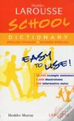 Hodder Larousse School Spanish Dictionary