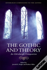 Hogle Miles The Gothic And Theor