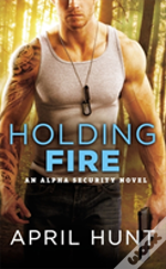 Holding Fire