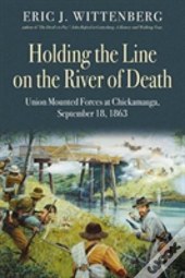 Holding The Line On The River Of Death