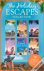 Holiday Escapes Collection (Mills & Boon E-Book Collections)