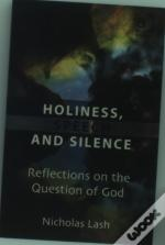 Holiness,Speech And Silence