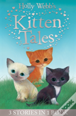 Holly Webb'S Kitten Tales