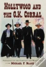 Hollywood And The O.K. Corral