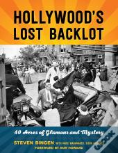Hollywood'S Lost Backlot