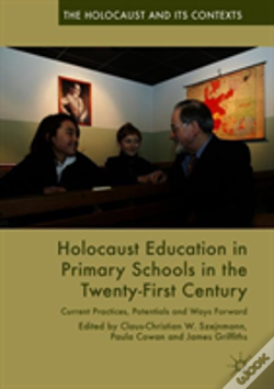 Wook.pt - Holocaust Education In Primary Schools In The Twenty-First Century
