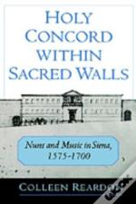 Holy Concord Within Sacred Walls