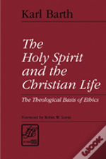 Holy Spirit And The Christian Life