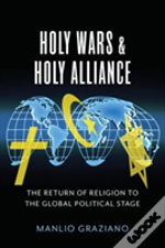 Holy Wars Or Holy Alliances