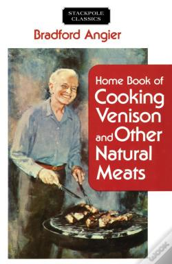 Wook.pt - Home Book Of Cooking Venison And Other Natural Meats