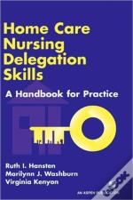 Home Care Nursing Delegation Skills