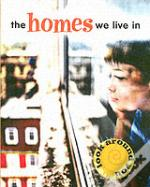 Homes We Live In