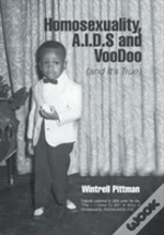 Homosexuality, A.I.D.S And Voodoo
