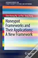 Honeypots And Their Applications: A New Framework