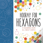 Hooray For Hexagons