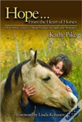 Hope... From The Heart Of Horses