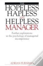 Hopeless, Hapless And Helpless Manager