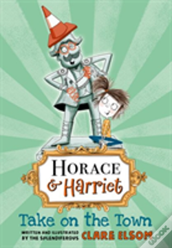 Wook.pt - Horace And Harriet: Take On The Town