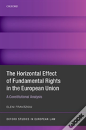 Horizontal Effect Of Fundamental Rights In The European Union