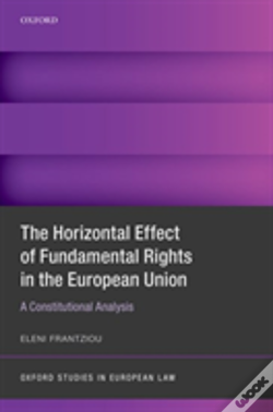Wook.pt - Horizontal Effect Of Fundamental Rights In The European Union