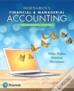 Horngren'S Financial & Managerial Accounting, The Managerial Chapters