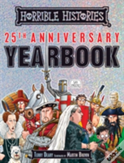 Wook.pt - Horrible Histories 25th Anniversary Yearbook