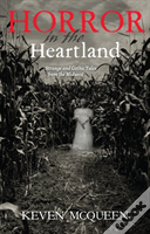 Horror In The Heartland