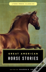 Horse Stories A Lyons Classic