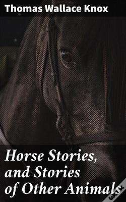 Wook.pt - Horse Stories, And Stories Of Other Animals