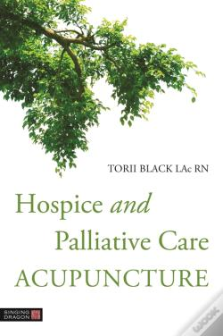 Wook.pt - Hospice And Palliative Care Acupuncture