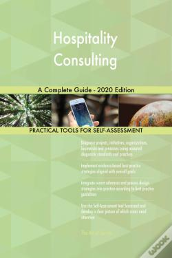 Wook.pt - Hospitality Consulting A Complete Guide - 2020 Edition