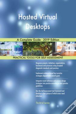 Wook.pt - Hosted Virtual Desktops A Complete Guide - 2019 Edition