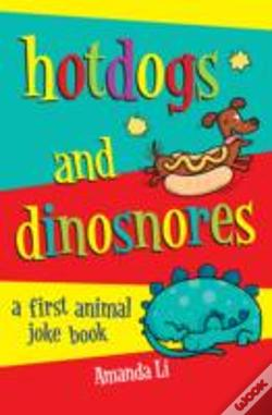 Wook.pt - Hot Dogs And Dinosnores