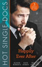 Hot Single Docs: Happily-Ever-After
