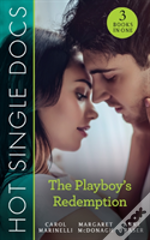 Hot Single Docs: The Playboy'S Redemption