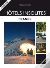 Hotels Insolites - France 2010