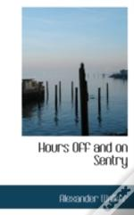 Hours Off And On Sentry