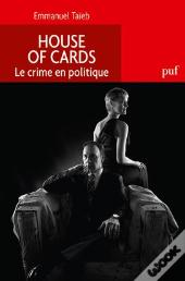 House Of Cards ; Politique Du Crime
