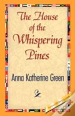 House Of The Whispering Pines
