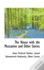 House With The Mezzanine And Other Stories