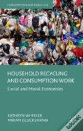 Household Recycling And Consumption Work