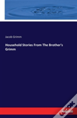 Household Stories From The Brother'S Grimm